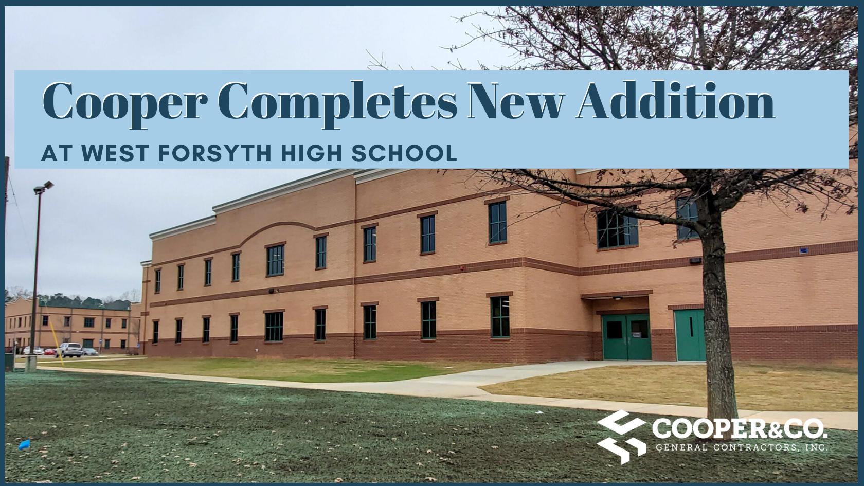 West Forsyth Classroom Additions | Cumming, GA | Cooper & Company General Contractors, Inc.