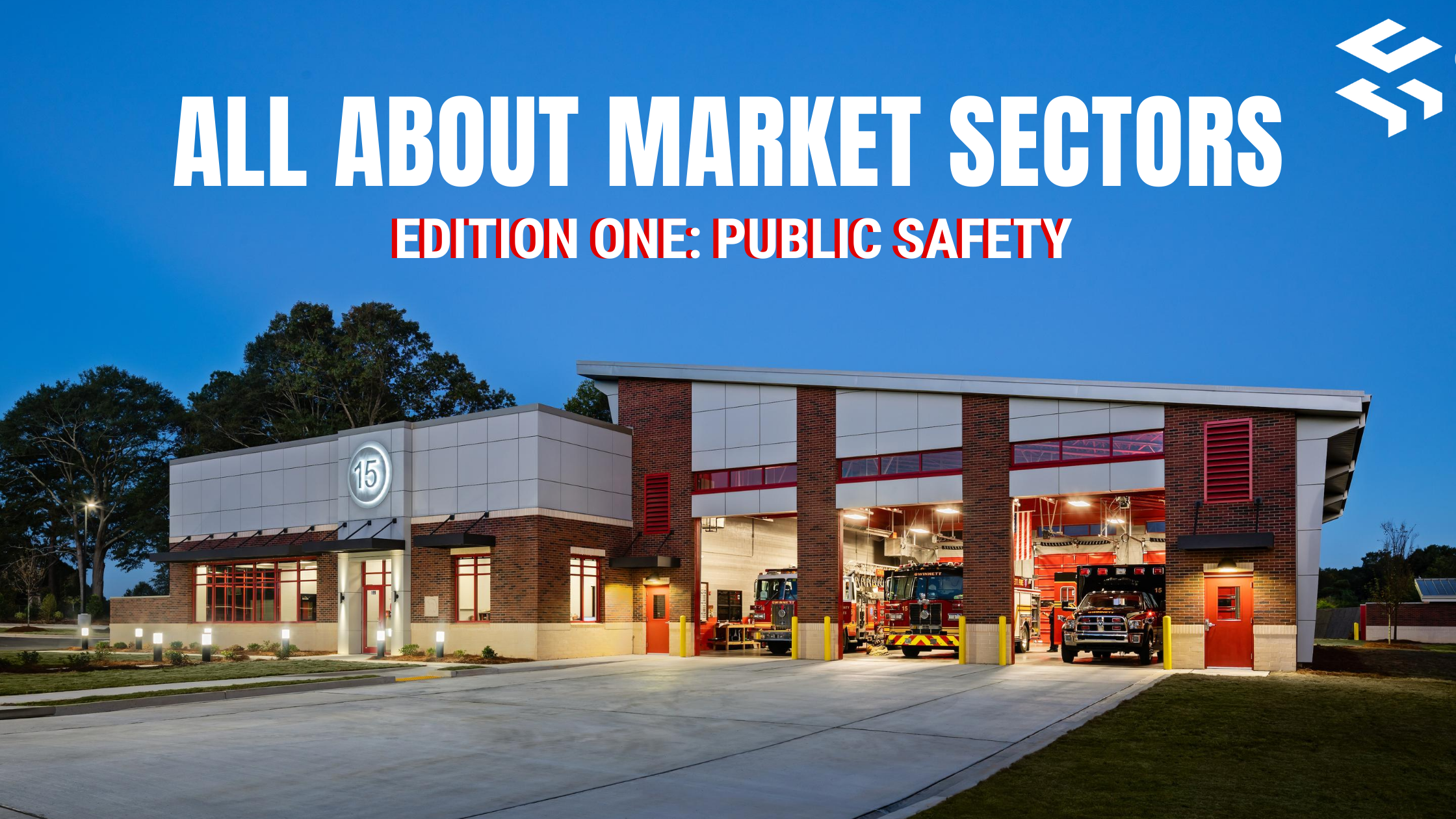 All About Market Sectors- Public Safety
