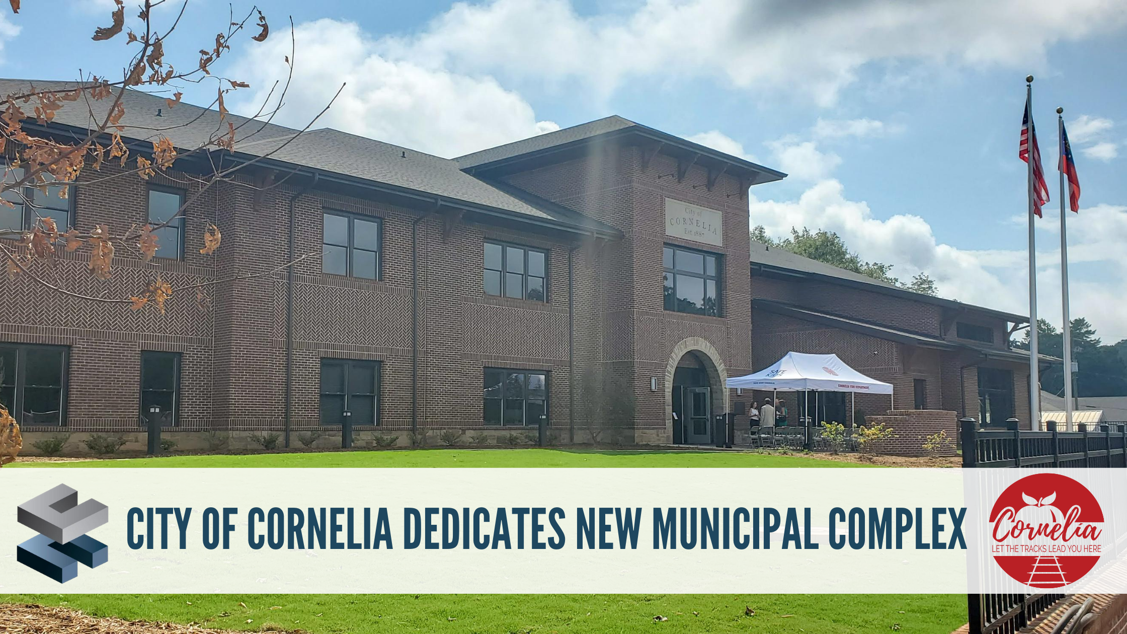 City of Cornelia Officials hold Municipal Complex Dedication and Open House