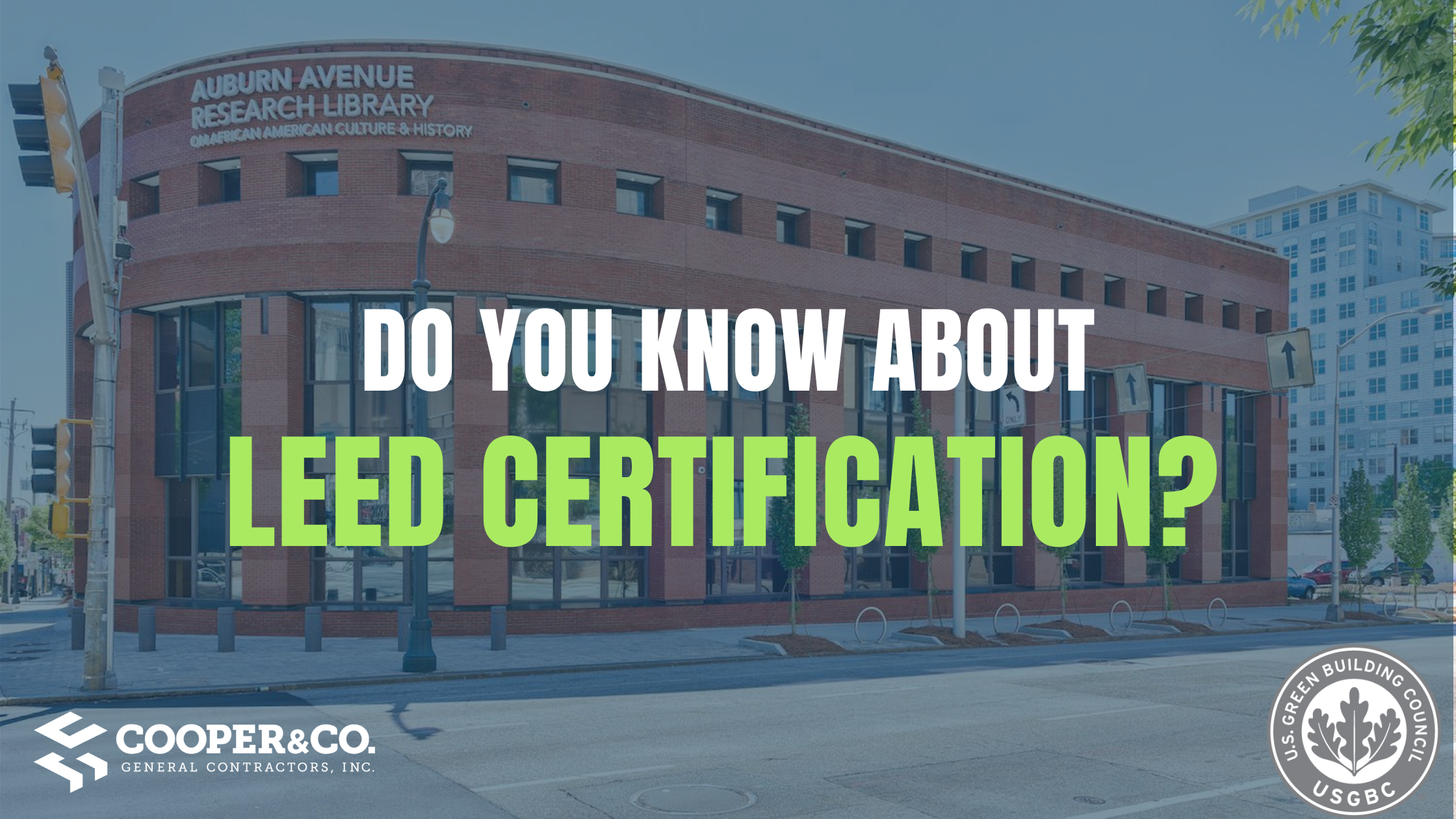 Cooper & Company | What is LEED