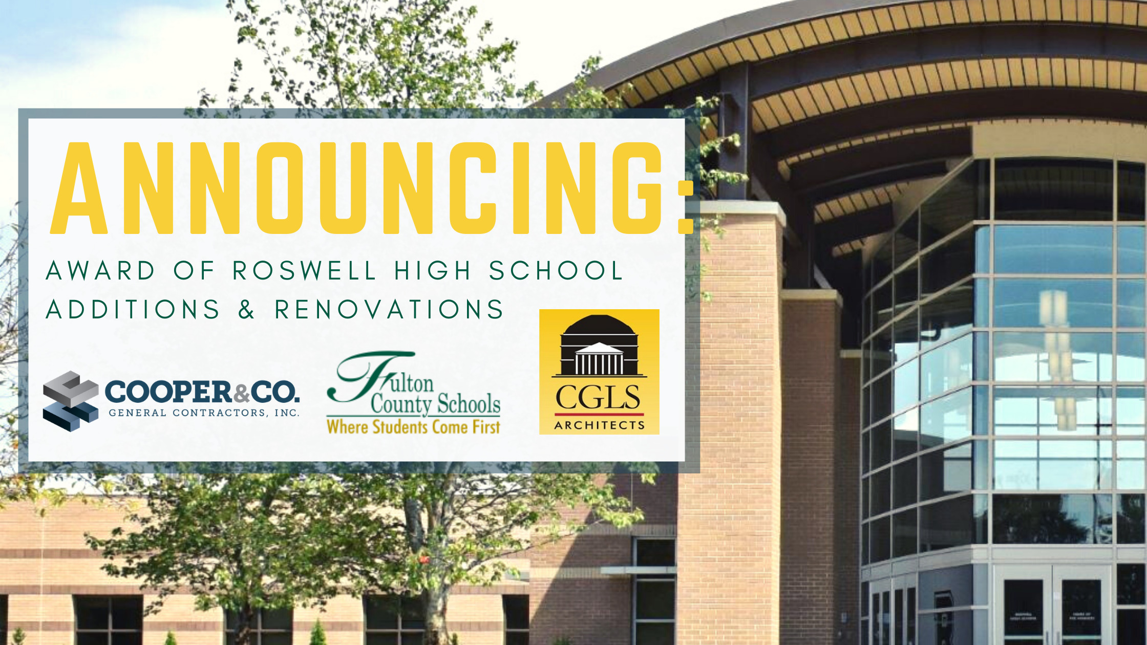 Announcing Roswell High School Renovations | Cooper & Company General Contractors