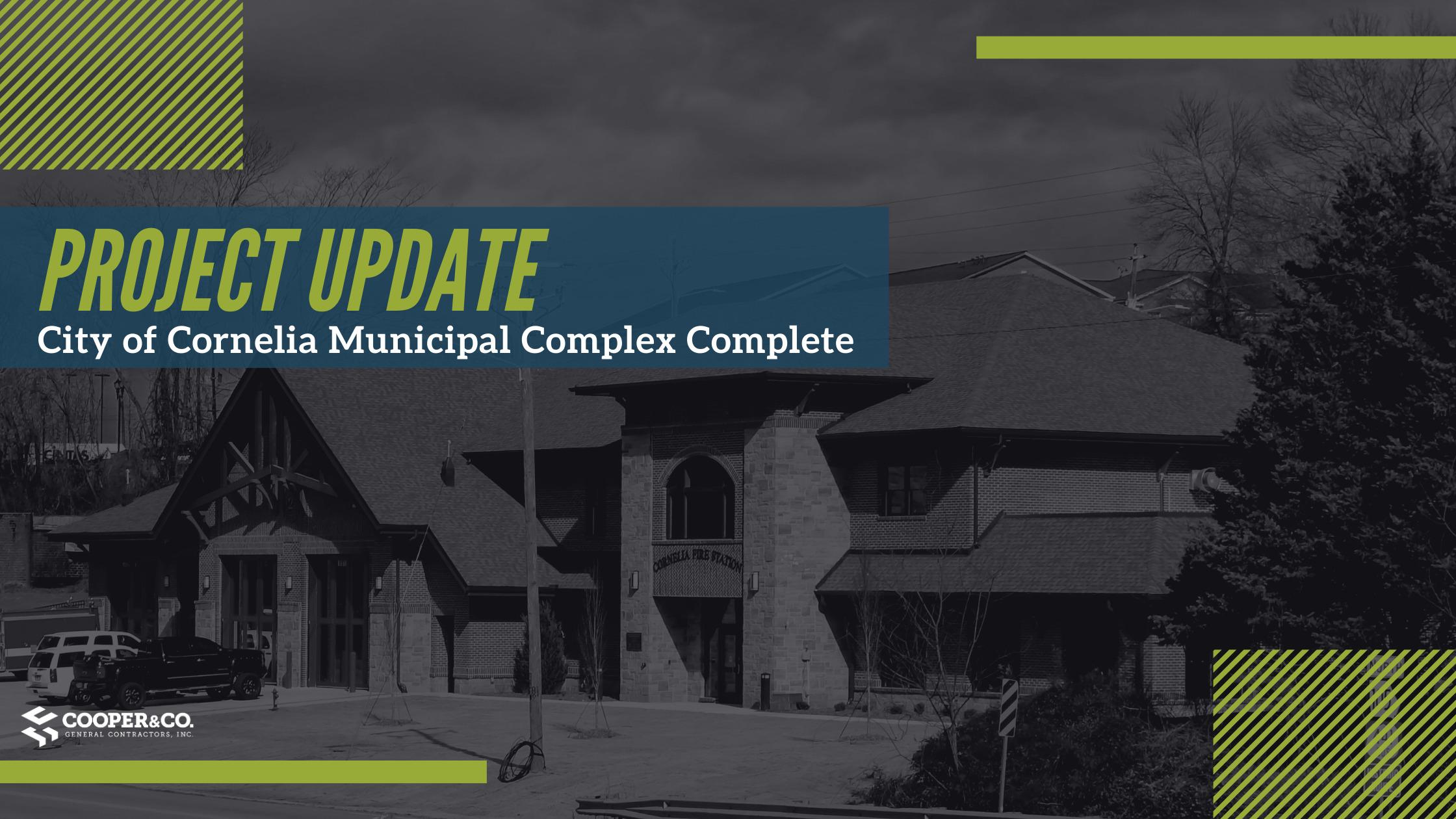 City of Cornelia Municipal Complex Complete | Cooper & Company General Contractors