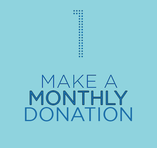 Make a monthly donation