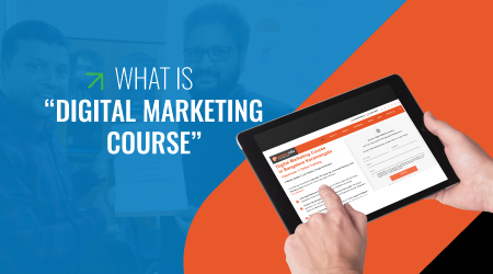 What is digital Marketing course