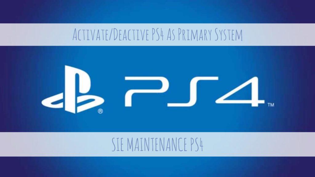 SIE Maintenance PS4 Deactivate PS4