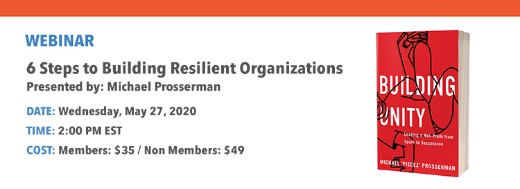 FIRST WORK WEBINAR:  6 Steps to Building Resilient Organizations