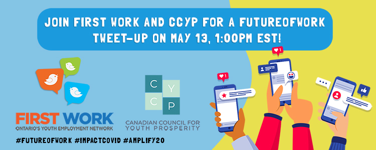 Join First Work and CCYP for a Future of Work Tweet-Up