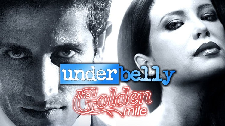 Underbelly The Golden Mile