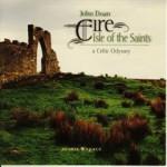 Eire - Isle of the Saints by John Doan