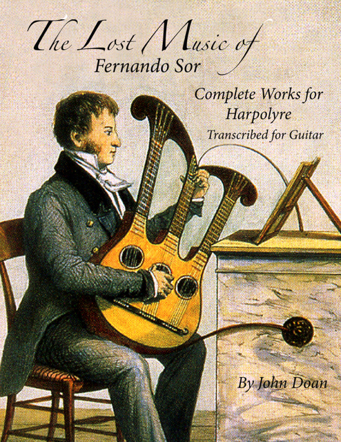 The Lost Music of Fernando Sor - Transcriptions for Harpolyre and Guitar by John Doan. Book cover.