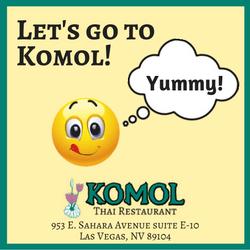 Let's go to Komol Thai Restaurant in Las Vegas, NV