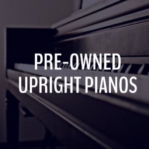 Preowned Upright