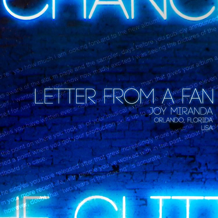 Letter from a Fan: Joy Miranda - Orlando, Florida, USA
