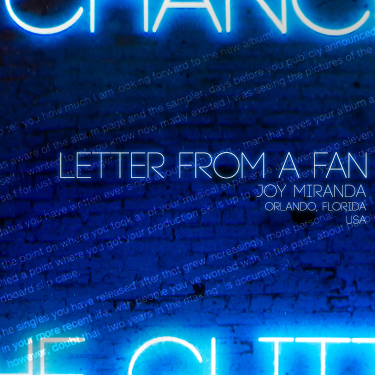 Letter from a Fan: Joy Miranda - Orlando, Florida, USA
