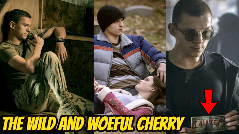 Tom Holland the wild and the woeful cherry