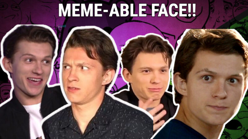 Tom Holland being a meme