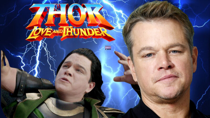 Matt Damon In Thor Love And Thunder