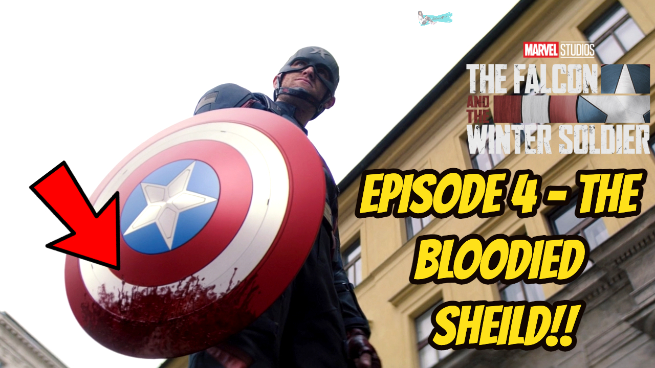 The Falcon And The Winter Soldier Episode 4 Breakdown