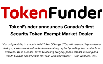 TokenFunder announces Canada's first Security Token Exempt Market Dealer