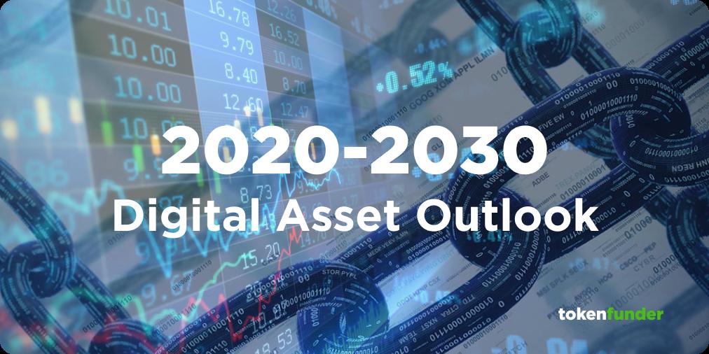 2020–2030 Digital Asset Outlook: Tokenization, DeFi and the Netscape Moment for Financial Markets