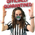 """Officially Quarantined"" with Ref Amanda Kluge Guest Hockey Referee Michel Voyer"