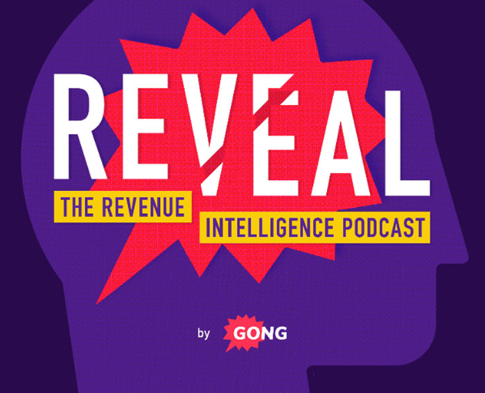 """Gong Debuts """"Reveal: The Revenue Intelligence Podcast"""""""