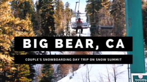 Big Bear Couple's Snowboarding Day Trip