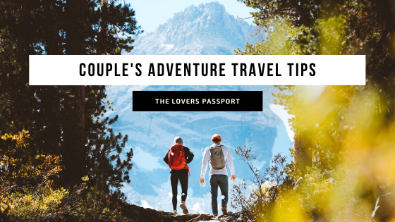 COUPLE'S ADVENTURE TRAVEL
