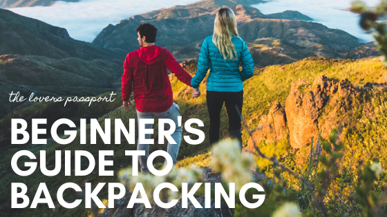 Beginners Guide to Backpacking