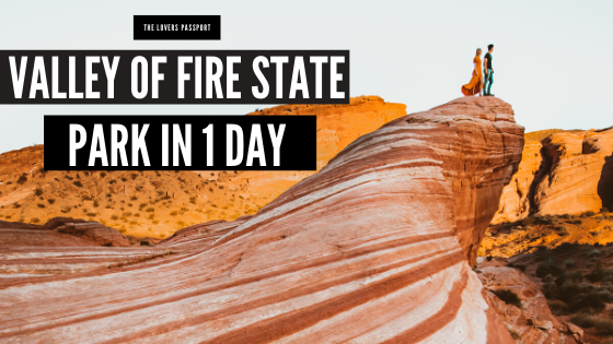 Valley of Fire State Park in 1 Day