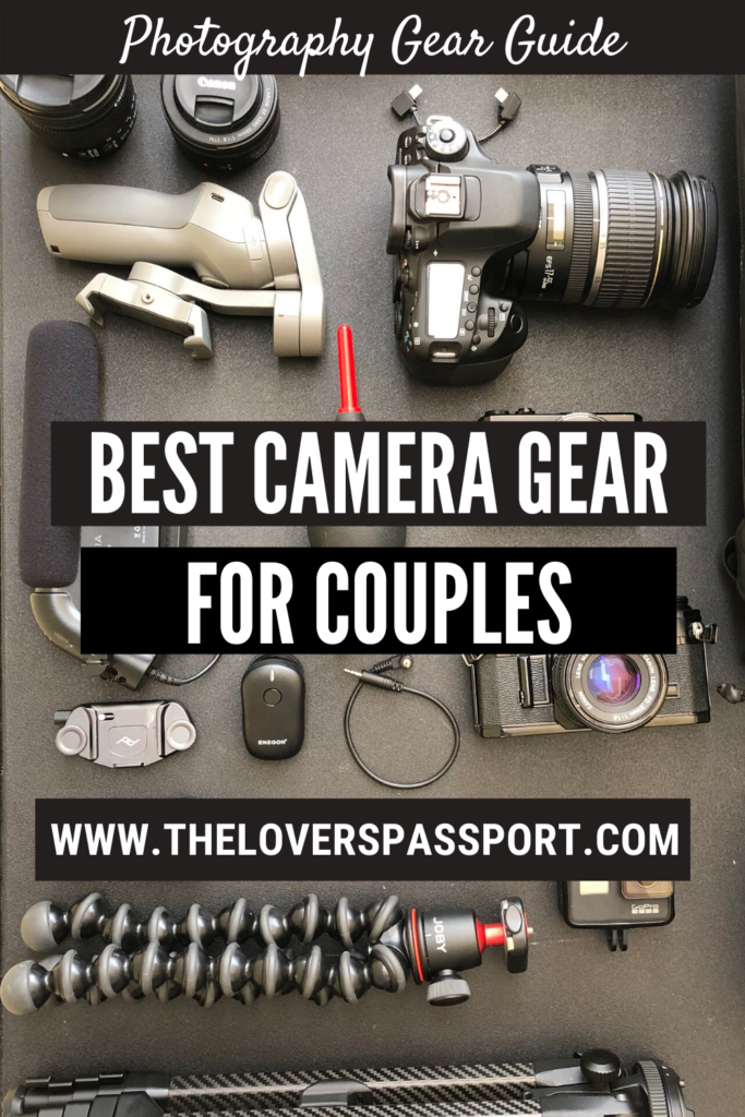 BEST CAMERA GEAR FOR COUPLES