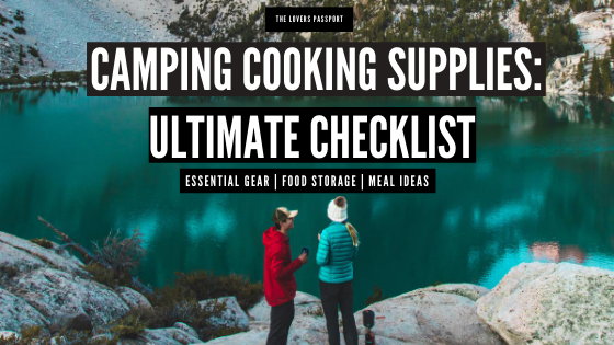 Camping Cooking Supplies: Ultimate Checklist You Need Now