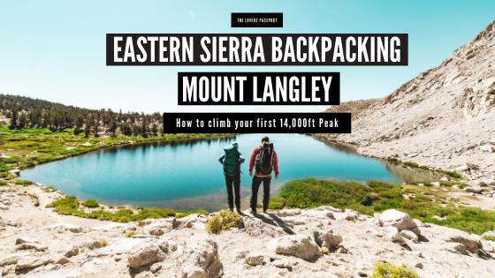Eastern Sierra Backpacking Mount Langley