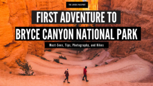 First Adventure to Bryce Canyon National Park