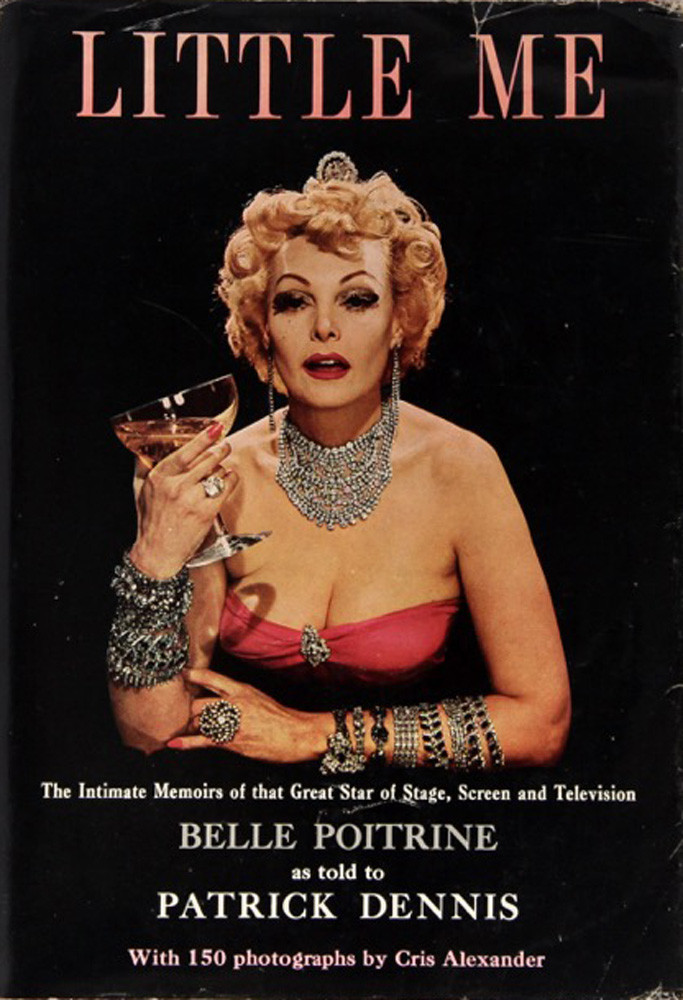 W.M.H. – 10/06/16 (Portrait of Belle Poitrine by Cris Alexander, Cover of Little Me The Intimate Memoirs of that Great Star of Stage, Screen and Television, by Patrick Dennis, 1961)