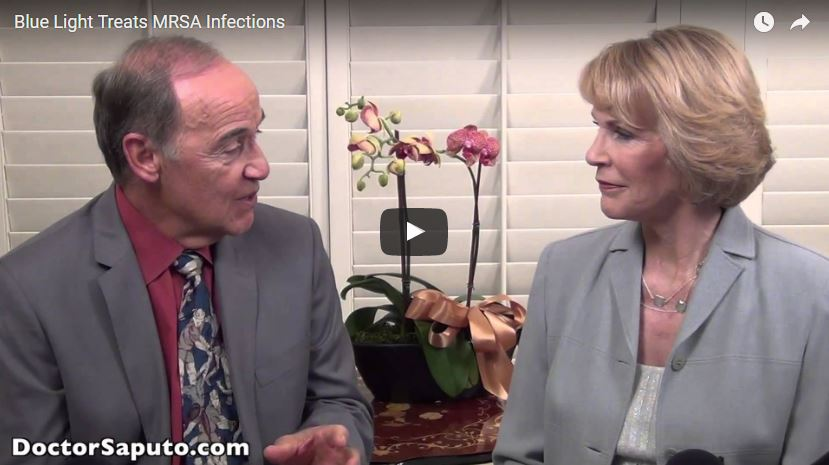 *VIDEO* Blue Light Treats MRSA Infections | By Dr. Saputo