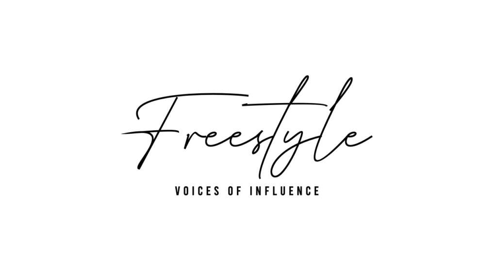 Freestyle Voices of Influence