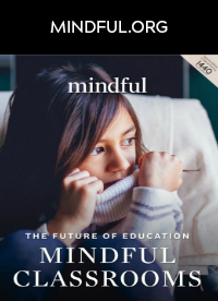 The Future of Education: Mindful Classrooms