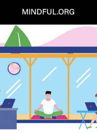 Mindful Working: The Best Practices for Bringing Mindfulness to Work