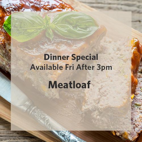 Dinner Special Meatloaf 5.14.21