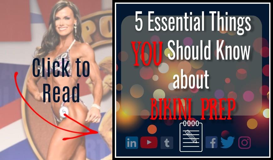 5 Essential Things you need to know for bikini prep photo of allison ethier bikini competitor