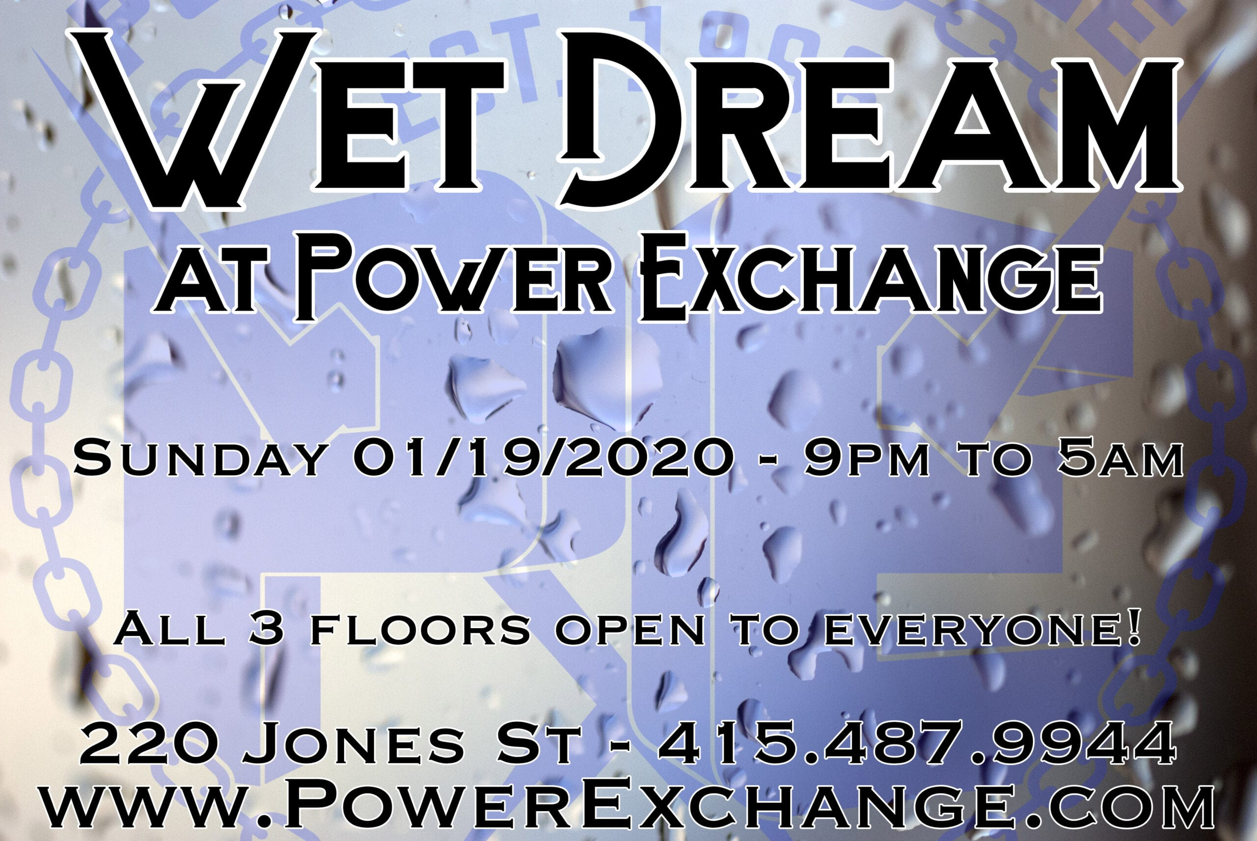 Wet Dream - 01/19/20 - All 3 floors open to everyone!