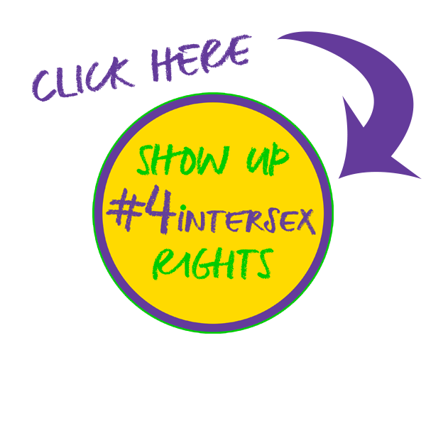 Show Up #4intersex on facebook