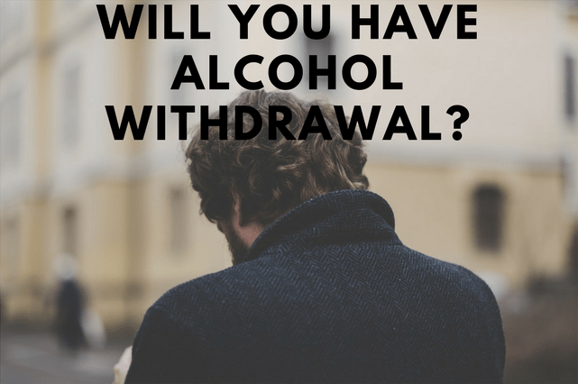 Alcohol Dependence and Withdrawal: Are You at Risk?