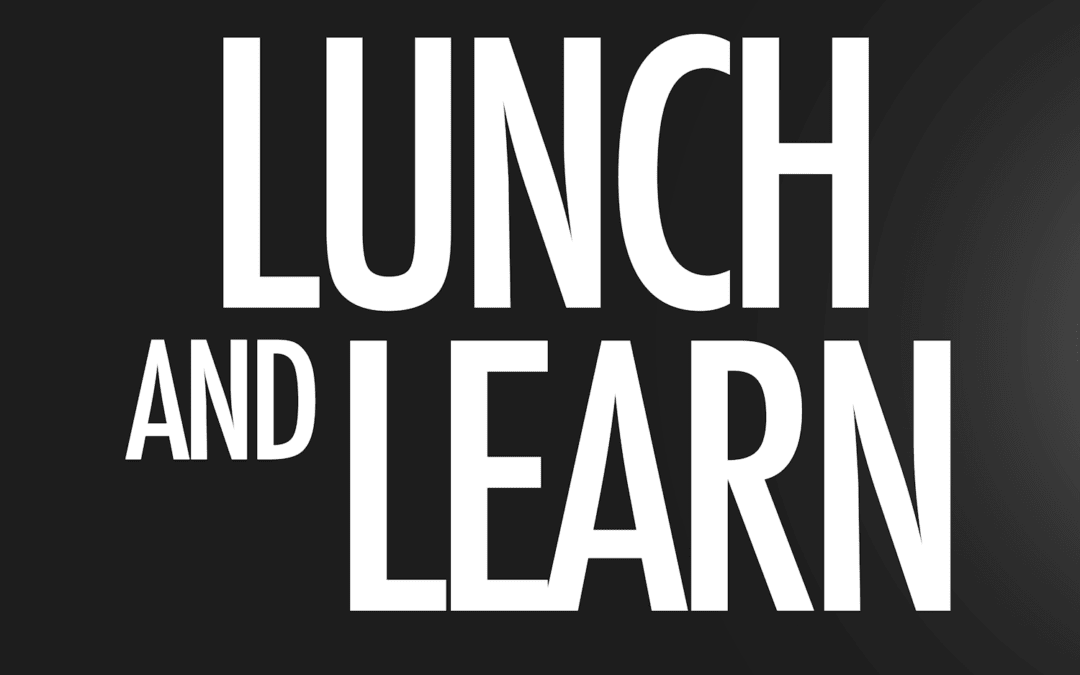 Lunch and Learn April 2021