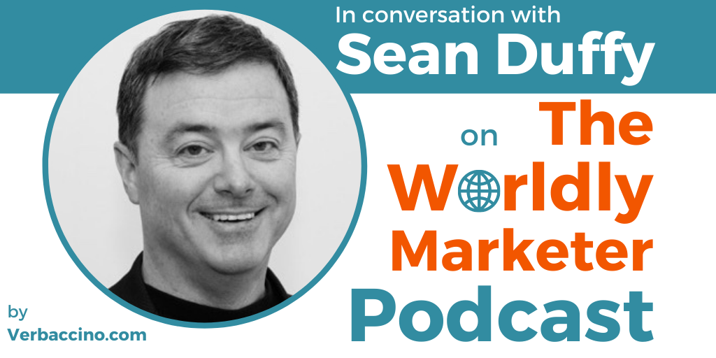 TWM 222: How to Avoid Costly Blind Spots When You're Growing a Global Brand w/ Sean Duffy • Verbaccino