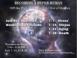 """Becoming a Hyper-Human"" with Rev. Lawrence via Zoom"