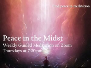 """Peace in the Midst"" Guided Meditation via Zoom"