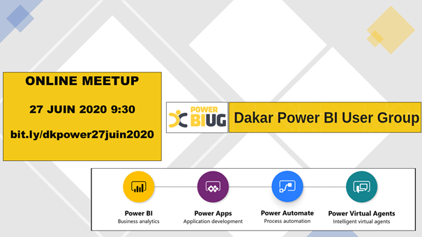 Les sessions du Dakar Power Platform online meetup du 27 juin 2020