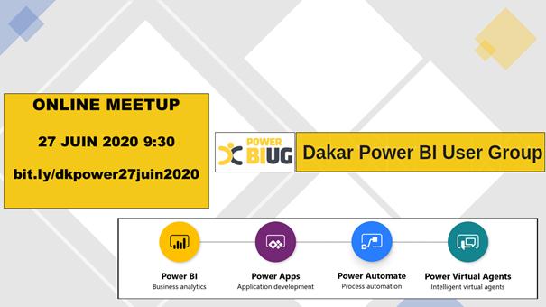 Les sessions du Dakar Power Platform online meetup du 27 juin 2020